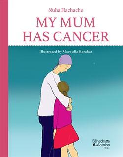 My mum has cancer